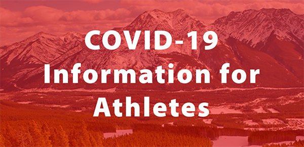 COVID-19 Information for Athletes